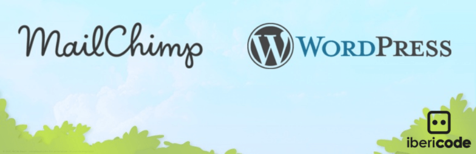 MailChimp for WordPress By ibericode